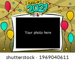 Photo Frame For Class Of 2021...