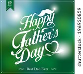 Happy Father's Day Typographical Background - stock vector