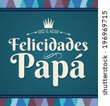 Felicidades Papa - Congratulation dad - spanish text - vector card