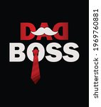 dad boss  quote. happy father's ... | Shutterstock .eps vector #1969760881
