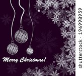 christmas background with balls ... | Shutterstock .eps vector #196998959