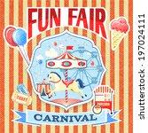 vintage carnival fun fair theme ... | Shutterstock . vector #197024111