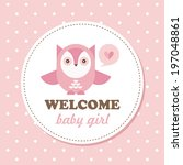 welcome baby card. vector... | Shutterstock .eps vector #197048861