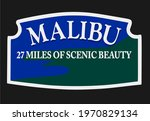 Welcome Sign At Malibu ...