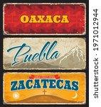oaxaca  puebla and zacatecas... | Shutterstock .eps vector #1971012944