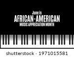 june is african american music... | Shutterstock .eps vector #1971015581