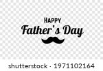 happy fathers day png... | Shutterstock .eps vector #1971102164