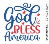 god bless america vector arts | Shutterstock .eps vector #1971364694