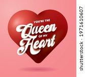 queen of my heart valentine's...   Shutterstock .eps vector #1971610607
