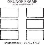 grunge frames. vector... | Shutterstock .eps vector #197175719