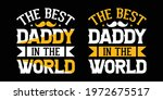 the best daddy in the world  ... | Shutterstock .eps vector #1972675517