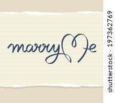 marry me wedding hand lettering ... | Shutterstock .eps vector #197362769