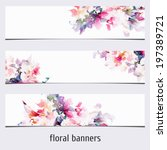 floral banners. watercolor... | Shutterstock .eps vector #197389721