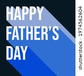 happy father's day square... | Shutterstock .eps vector #1974562604