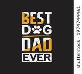 best dog dad ever  dad... | Shutterstock .eps vector #1974744461