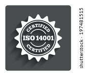 ISO 14001 certified sign icon. Certification star stamp. Gray flat button with shadow. Modern UI website navigation. Vector