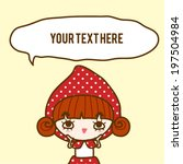 cheeky red riding hood bubble... | Shutterstock .eps vector #197504984