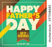 father's day card with abstract ... | Shutterstock .eps vector #197548685