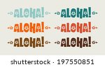 vector set of aloha word in... | Shutterstock .eps vector #197550851