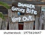 Alligators Danger Warning Sign...