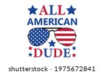 all american dude   4th of july ... | Shutterstock .eps vector #1975672841