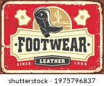 Leather Footwear Metal Sign...