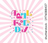 april fools day. text is from...   Shutterstock .eps vector #1976088437