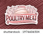 vector logo for poultry meat ...   Shutterstock .eps vector #1976606504