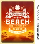 retro summer party design... | Shutterstock .eps vector #197702747