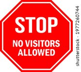 stop no visitors allowed sign.... | Shutterstock .eps vector #1977260744