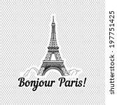 bonjour paris   vector hand... | Shutterstock .eps vector #197751425