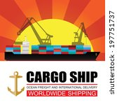 worldwide shipping cargo... | Shutterstock .eps vector #197751737