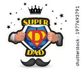 super dad with crown and... | Shutterstock .eps vector #1977693791