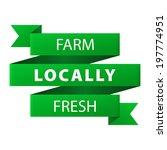 locally farm fresh 100 percent... | Shutterstock . vector #197774951