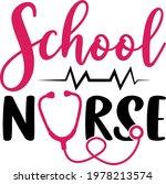school nurse lettering.... | Shutterstock .eps vector #1978213574