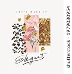 let's make it elegant slogan... | Shutterstock .eps vector #1979030954