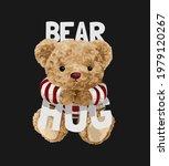 bearhug slogan with cute bear...   Shutterstock .eps vector #1979120267