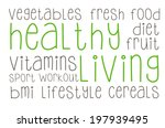 healthy living   written concept | Shutterstock . vector #197939495