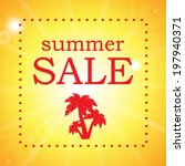 seasonal summer sale | Shutterstock .eps vector #197940371