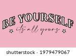 inspirational   slogan print be ...   Shutterstock .eps vector #1979479067