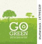 go green vector grunge eco... | Shutterstock .eps vector #197993339