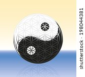 Yin Yang And Flower Of Life...