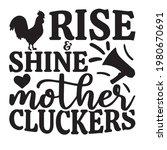 rise shine mother cluckers logo ...   Shutterstock .eps vector #1980670691