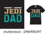 jedi dad t shirt design ... | Shutterstock .eps vector #1980985397