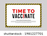 time to vaccinate warning... | Shutterstock .eps vector #1981227701
