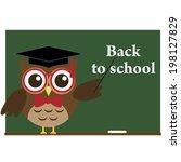 wise owl bird  a teacher stands ... | Shutterstock .eps vector #198127829