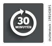 every 30 minutes sign icon....