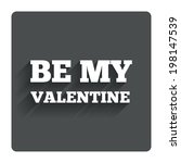 be my valentine sign icon. love ...