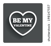 be my valentine sign icon.... | Shutterstock .eps vector #198147557