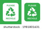 Please Recycle Sign. Ecological ...